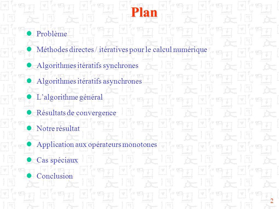 Plan Problème Méthodes directes / itératives pour le calcul numérique