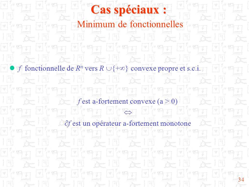Cas spéciaux : Minimum de fonctionnelles