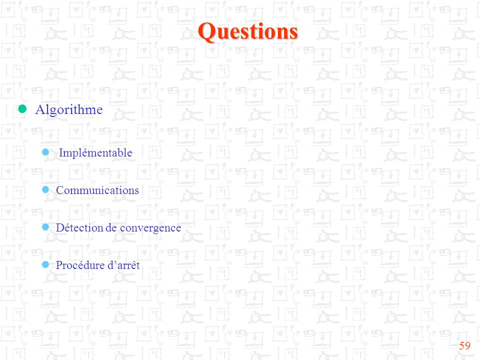 Questions Algorithme Implémentable Communications