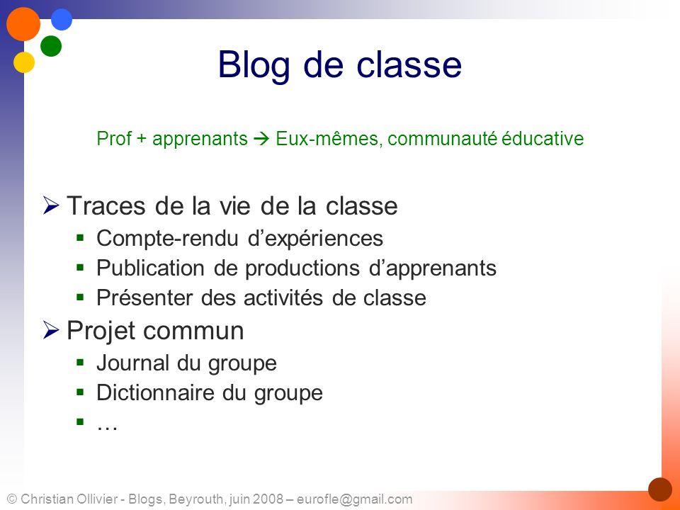Blog de classe Traces de la vie de la classe Projet commun