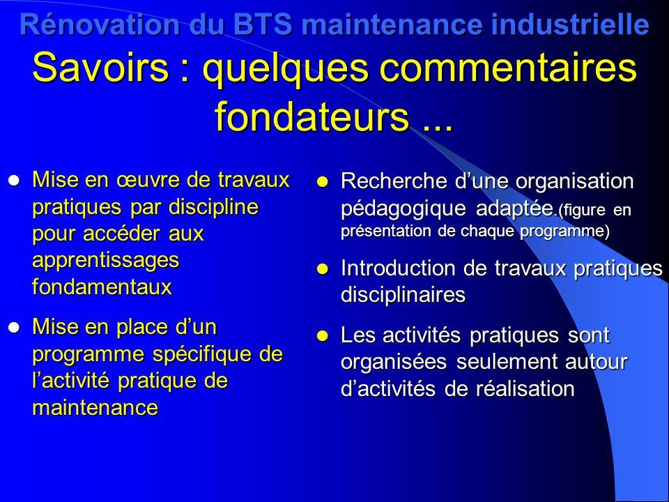 Rénovation du BTS maintenance industrielle Savoirs : quelques commentaires fondateurs ...