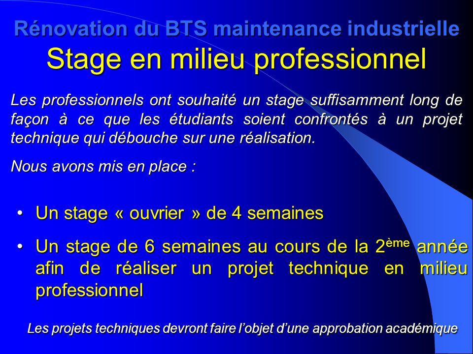 Rénovation du BTS maintenance industrielle Stage en milieu professionnel