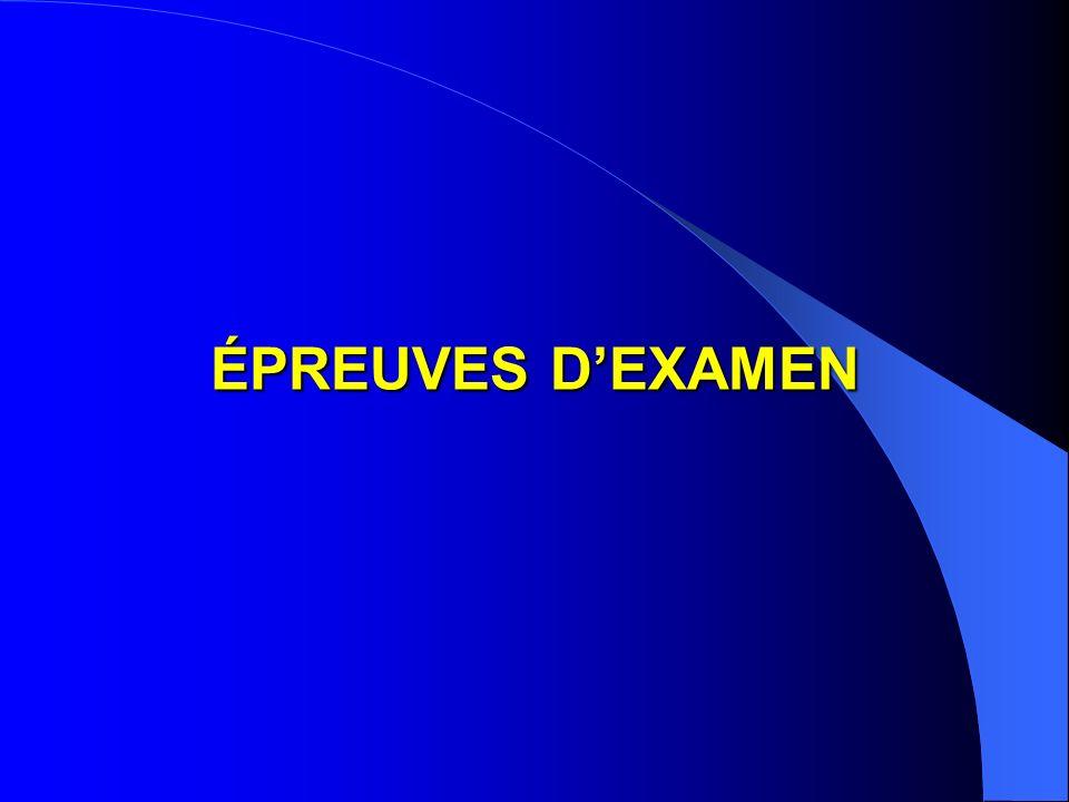 ÉPREUVES D'EXAMEN