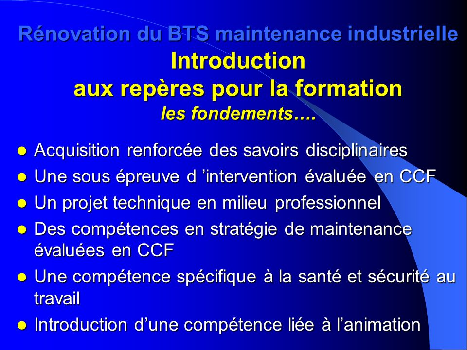Rénovation du BTS maintenance industrielle Introduction aux repères pour la formation les fondements….