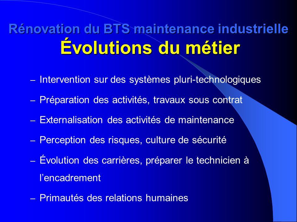 Rénovation du BTS maintenance industrielle Évolutions du métier