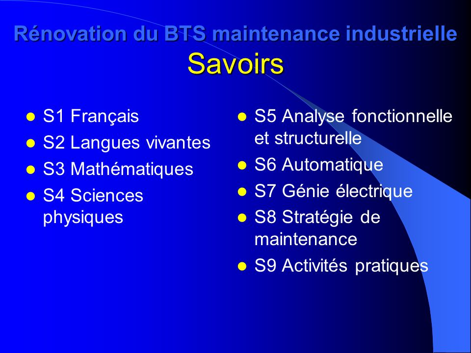 Rénovation du BTS maintenance industrielle Savoirs