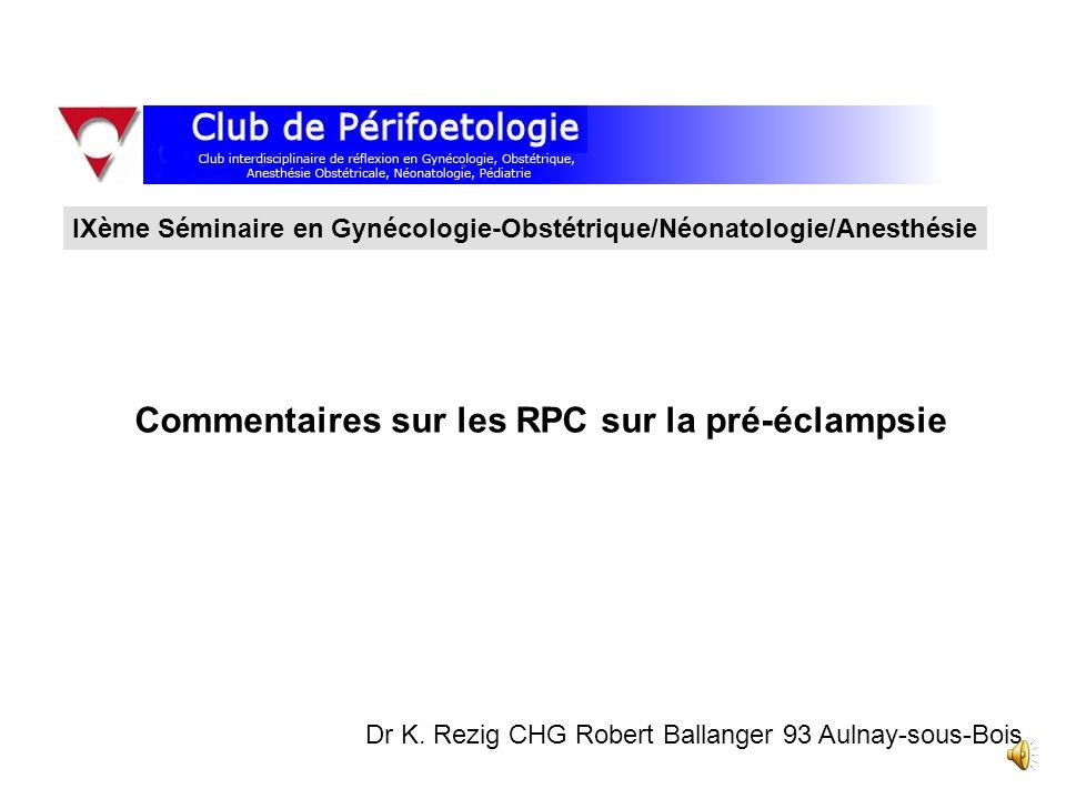 Commentaires sur les RPC sur la pré-éclampsie