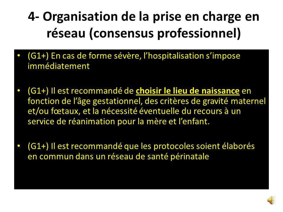 4- Organisation de la prise en charge en réseau (consensus professionnel)