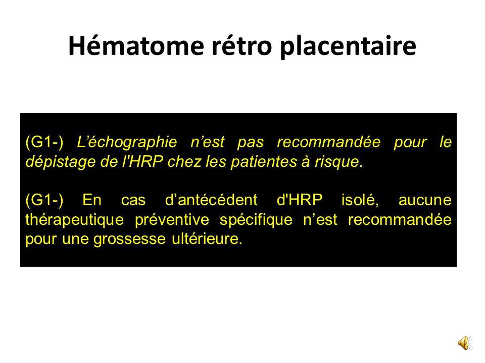 Hématome rétro placentaire