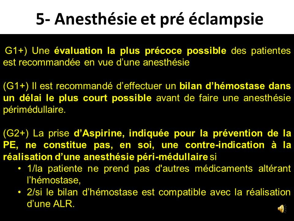 5- Anesthésie et pré éclampsie