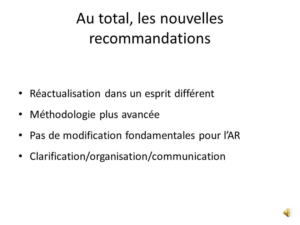 Au total, les nouvelles recommandations