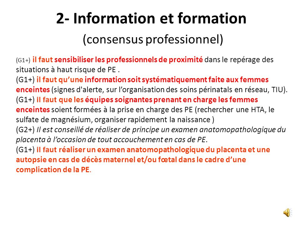 2- Information et formation (consensus professionnel)