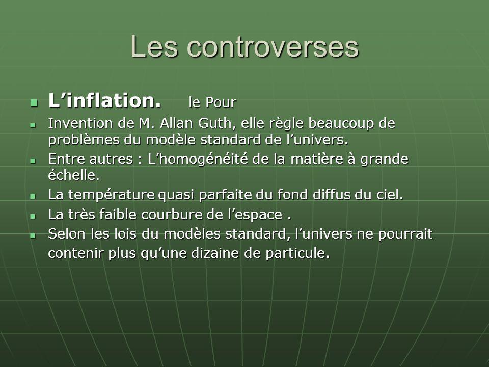 Les controverses L'inflation. le Pour