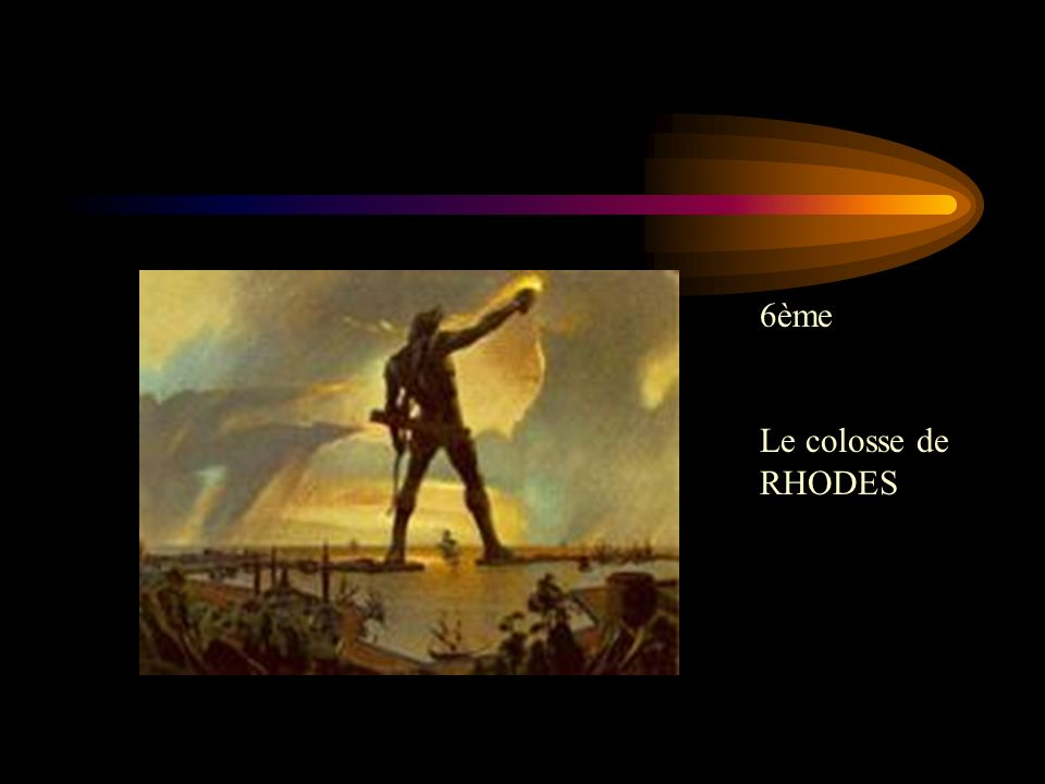 6ème Le colosse de RHODES