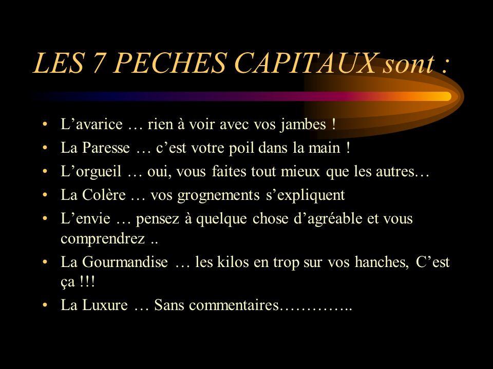 LES 7 PECHES CAPITAUX sont :