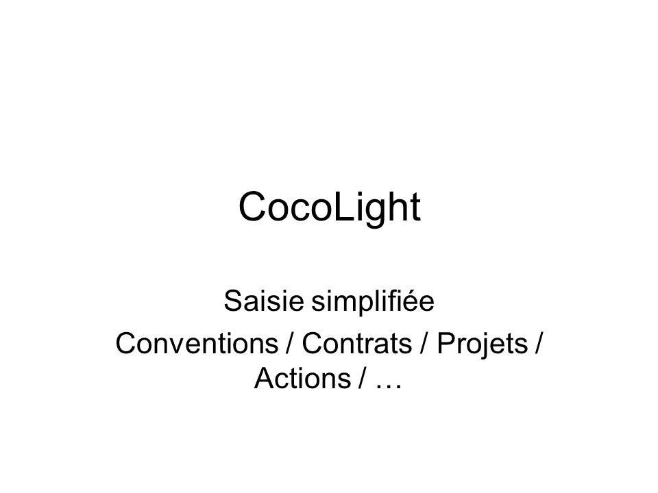 Saisie simplifiée Conventions / Contrats / Projets / Actions / …