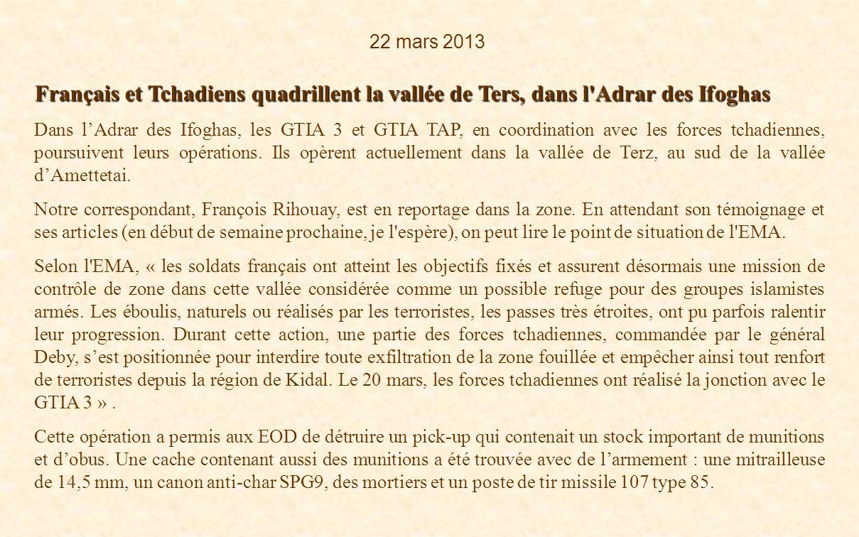 22 mars 2013 Français et Tchadiens quadrillent la vallée de Ters, dans l Adrar des Ifoghas.