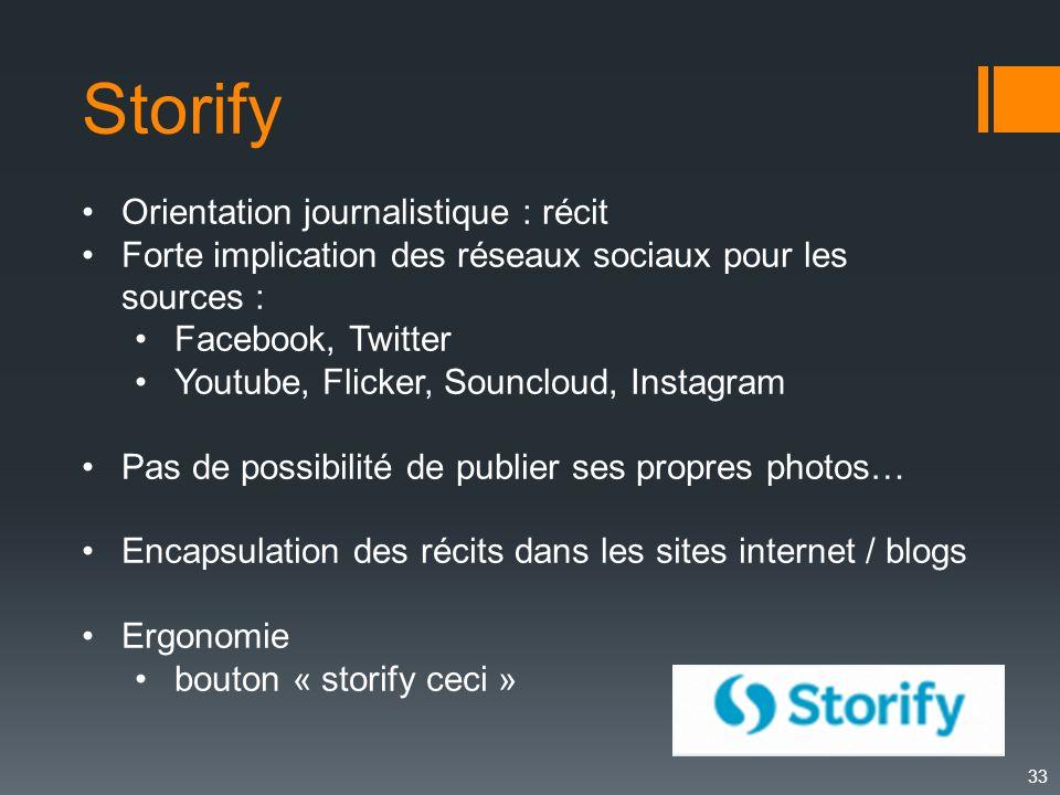 Storify Orientation journalistique : récit