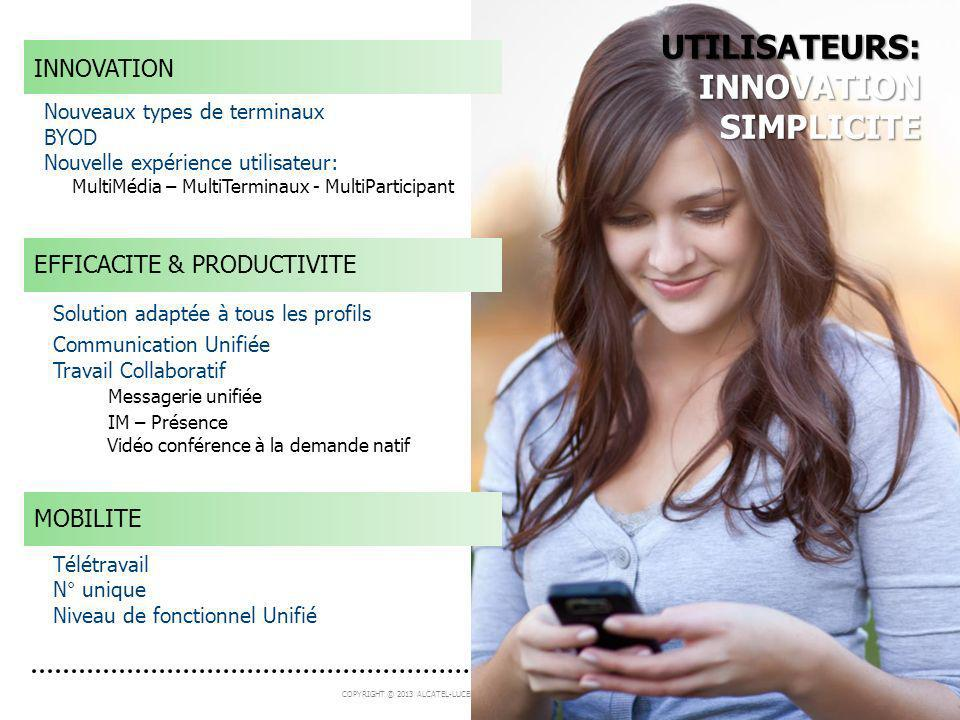 UTILISATEURS: INNOVATION SIMPLICITE