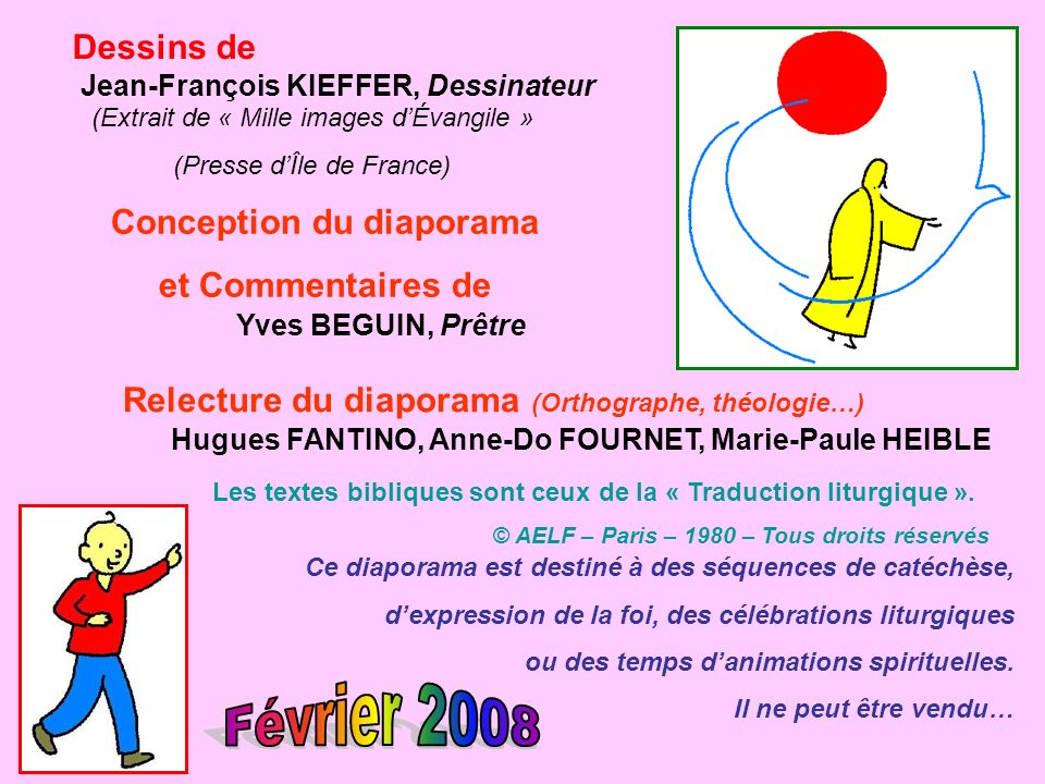 Février 2008 Dessins de Conception du diaporama et Commentaires de