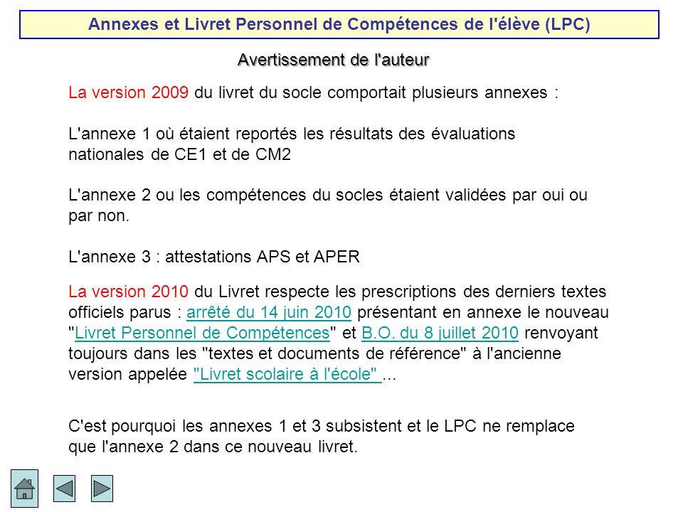 Annexes et Livret Personnel de Compétences de l élève (LPC)