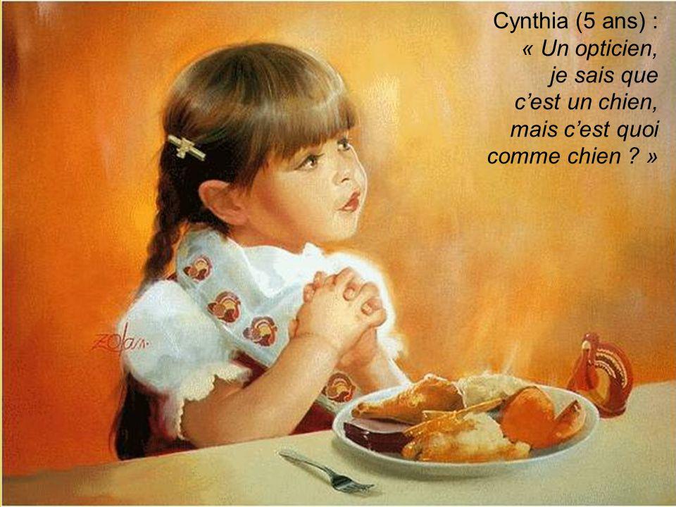 Cynthia (5 ans) : « Un opticien, je sais que c'est un chien,