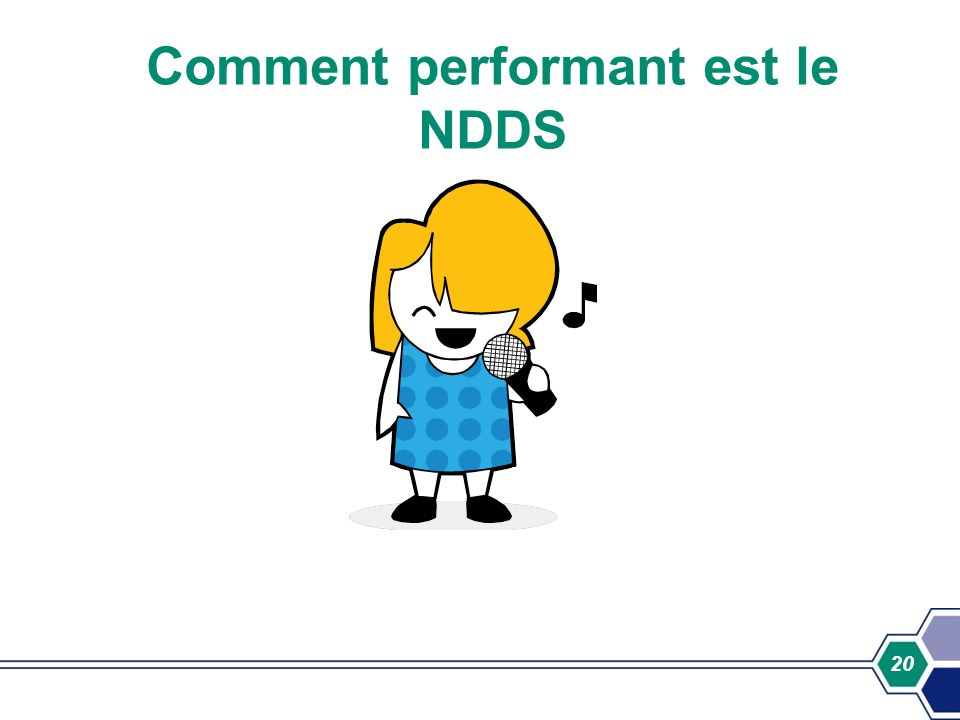 Comment performant est le NDDS