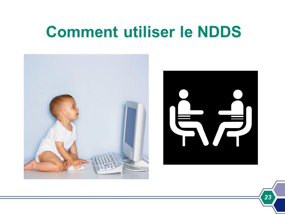 Comment utiliser le NDDS