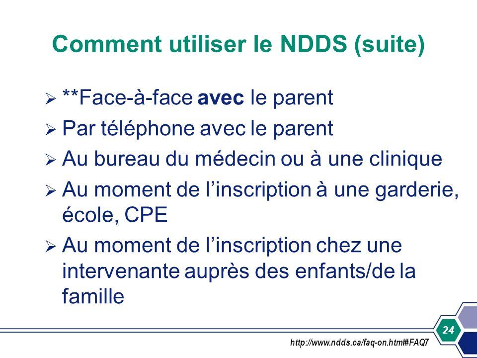 Comment utiliser le NDDS (suite)