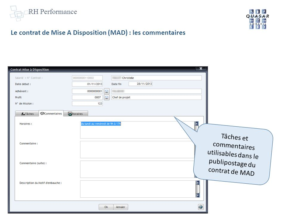 RH Performance Le contrat de Mise A Disposition (MAD) : les commentaires.