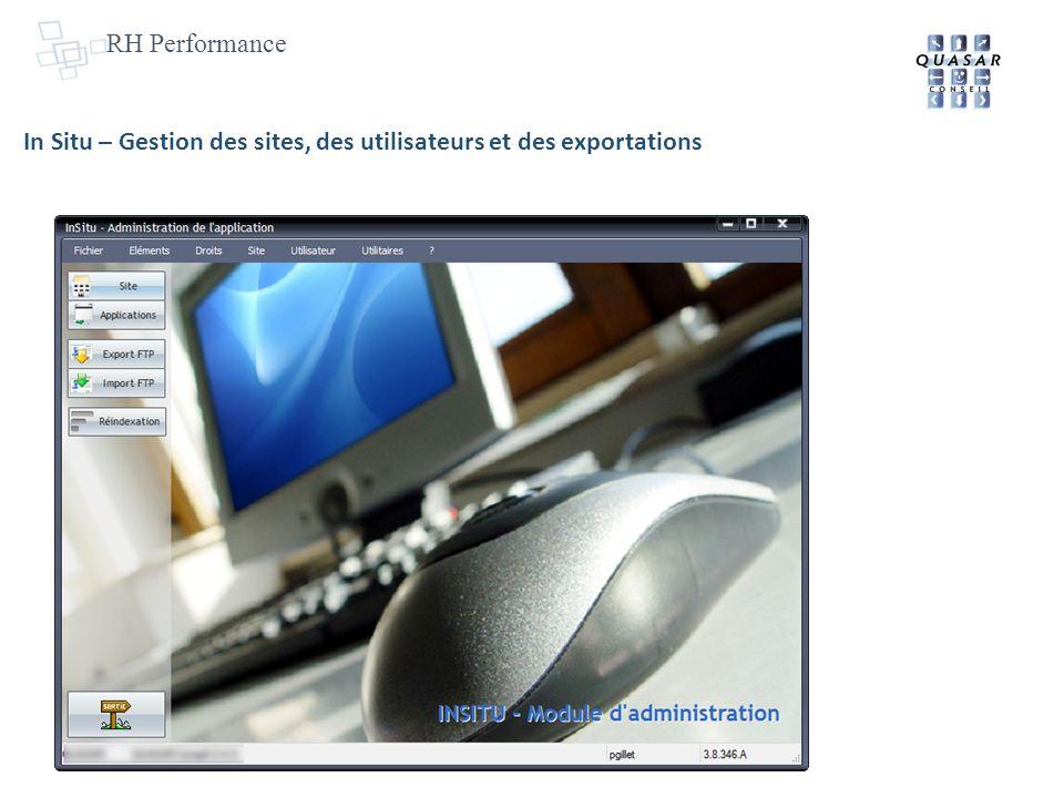RH Performance In Situ – Gestion des sites, des utilisateurs et des exportations