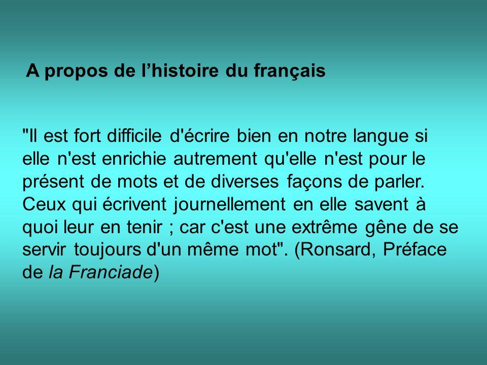 A propos de l'histoire du français