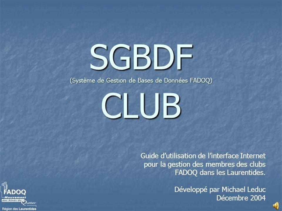 SGBDF (Système de Gestion de Bases de Données FADOQ) CLUB