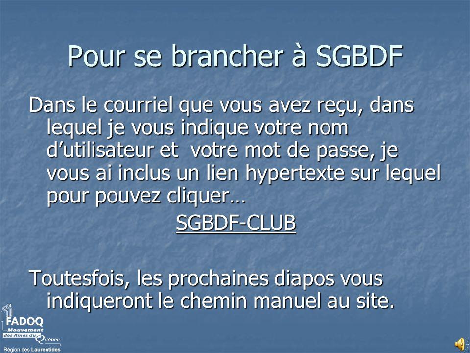 Pour se brancher à SGBDF