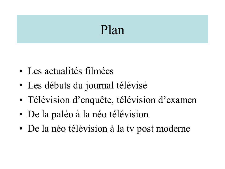 Plan Les actualités filmées Les débuts du journal télévisé