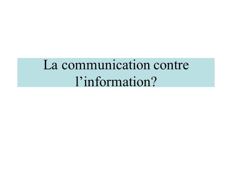La communication contre l'information
