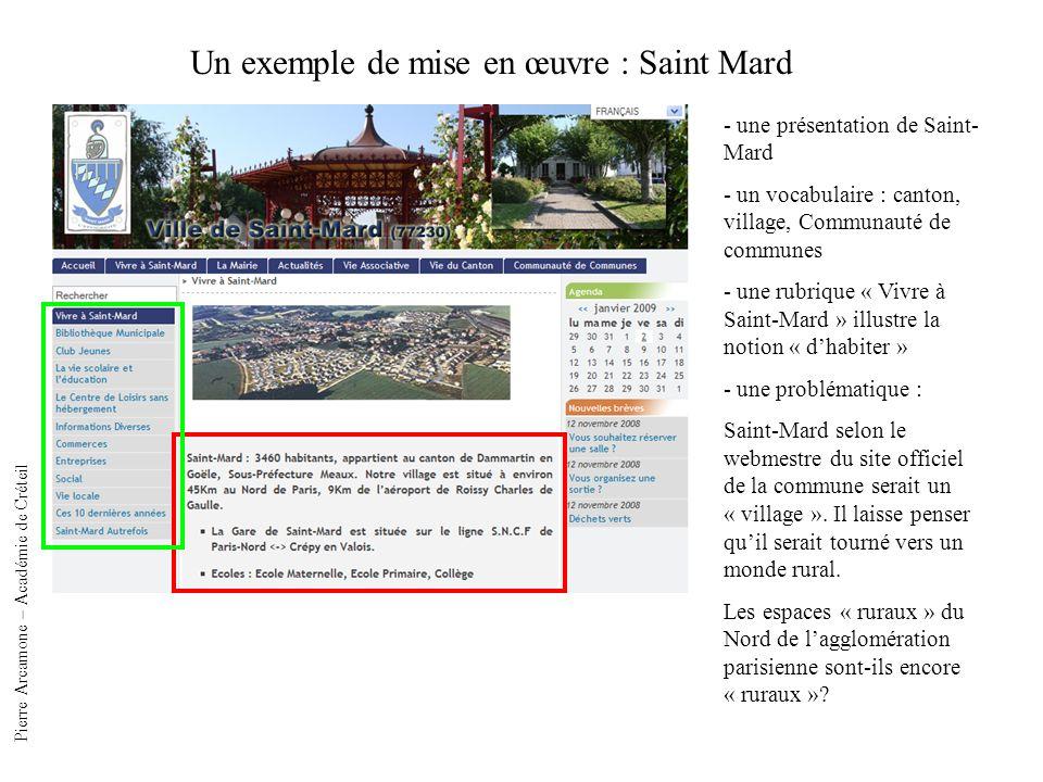 Un exemple de mise en œuvre : Saint Mard