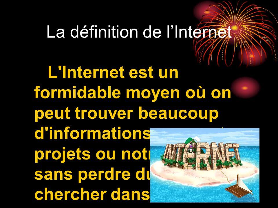 La définition de l'Internet