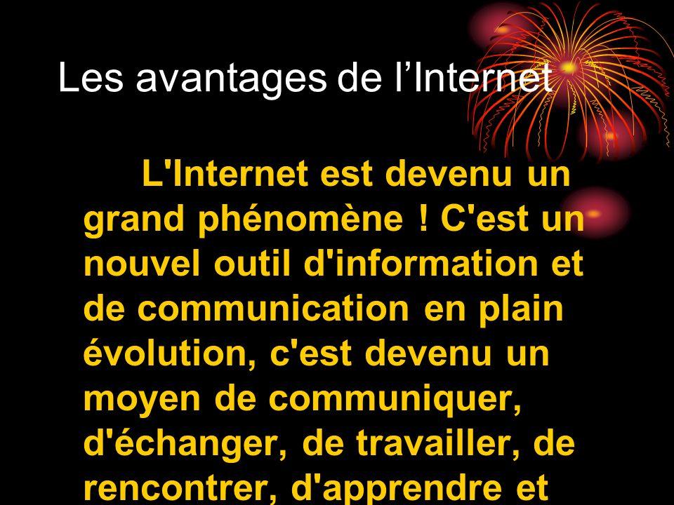 Les avantages de l'Internet
