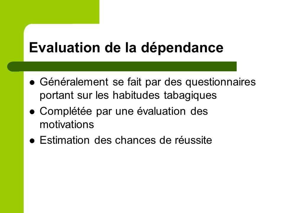 Evaluation de la dépendance