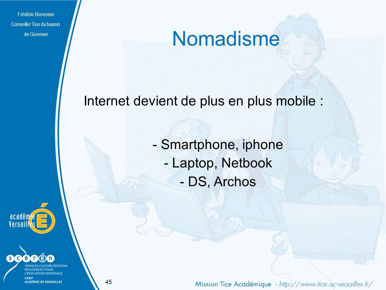 Nomadisme Internet devient de plus en plus mobile :