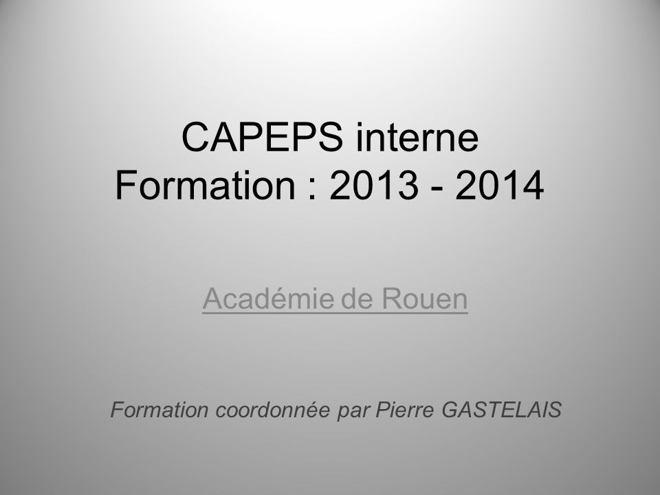 CAPEPS interne Formation : 2013 - 2014