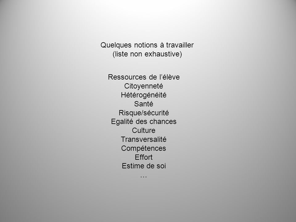 Quelques notions à travailler (liste non exhaustive)