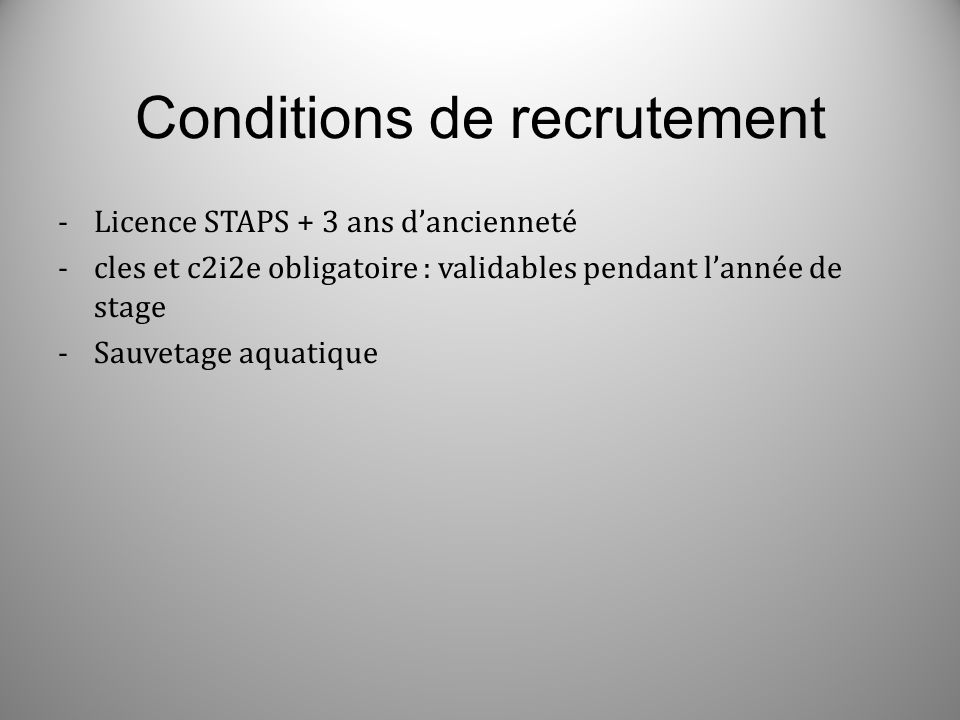 Conditions de recrutement