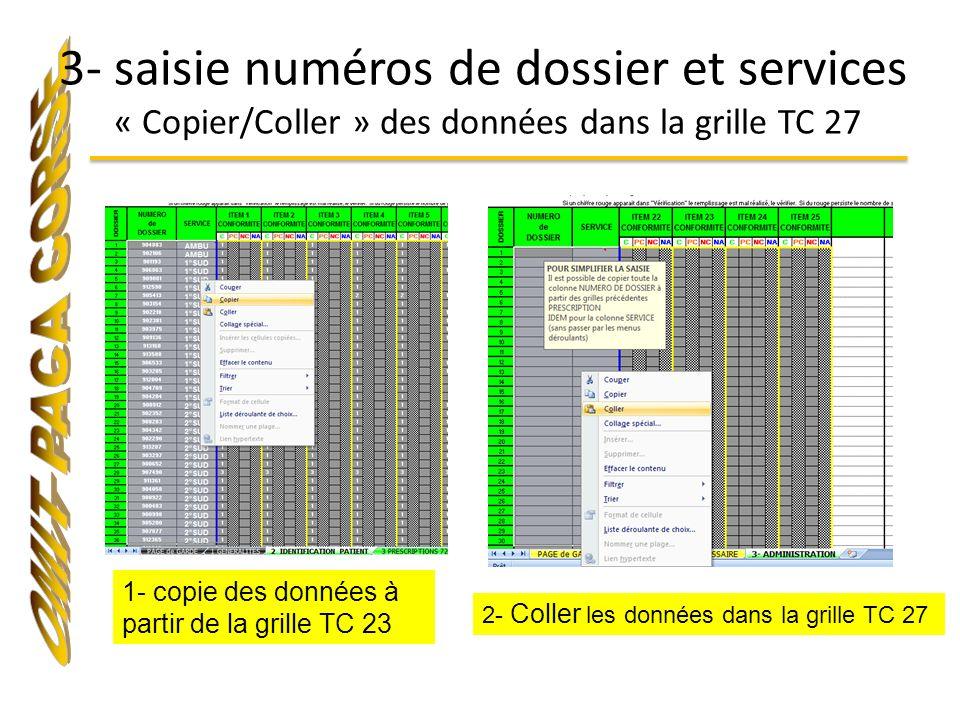3- saisie numéros de dossier et services « Copier/Coller » des données dans la grille TC 27