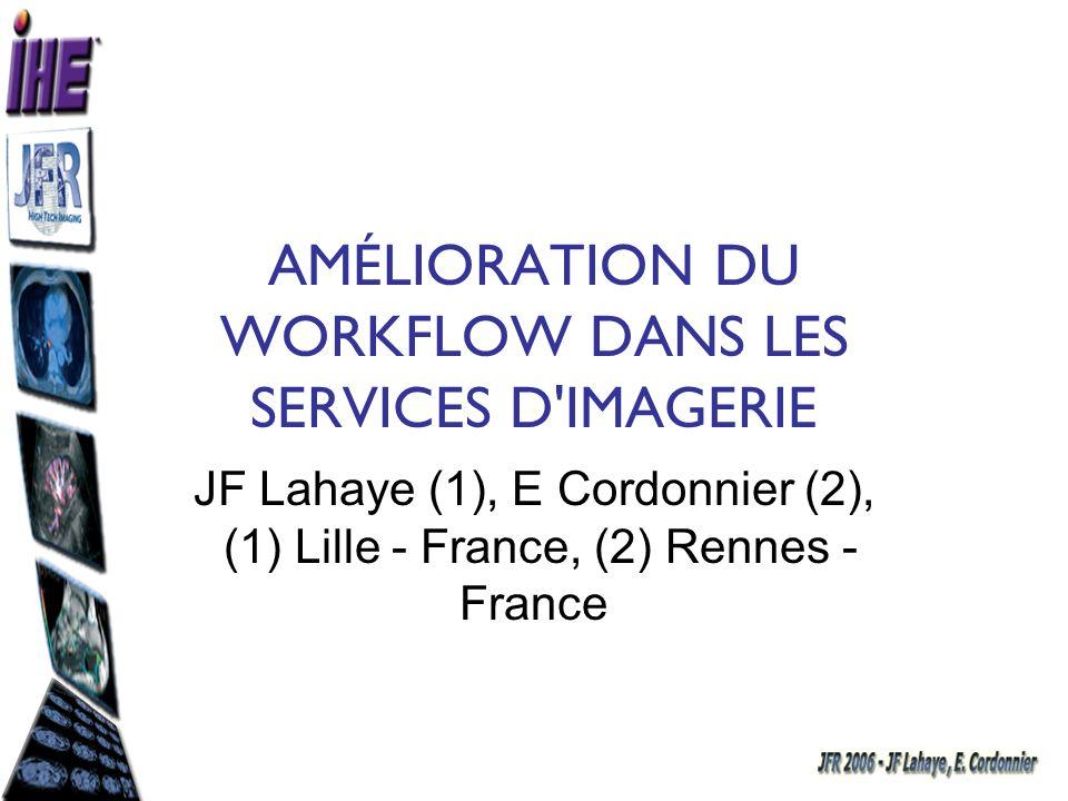AMÉLIORATION DU WORKFLOW DANS LES SERVICES D IMAGERIE