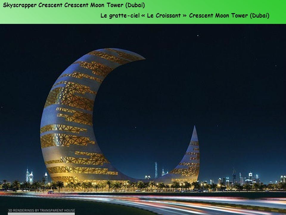 Skyscrapper Crescent Crescent Moon Tower (Dubai)