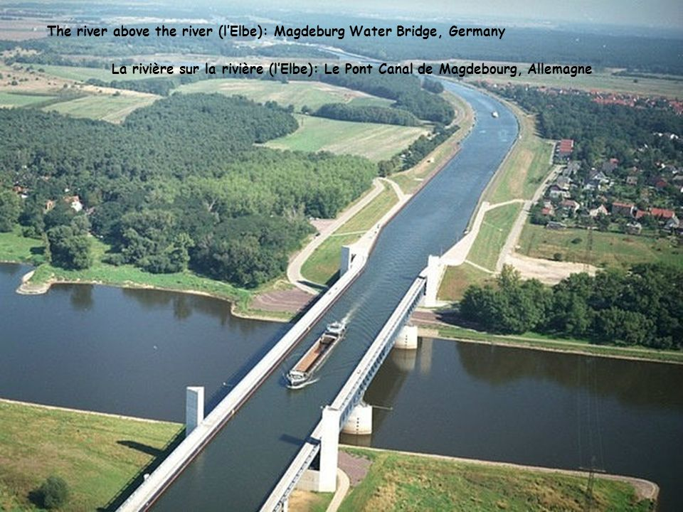The river above the river (l'Elbe): Magdeburg Water Bridge, Germany