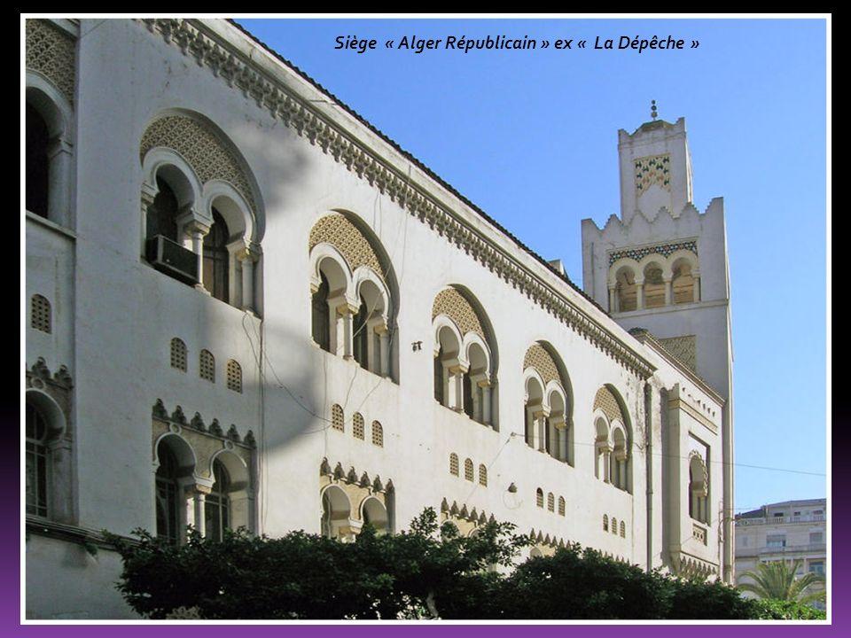 Siège « Alger Républicain » ex « La Dépêche »