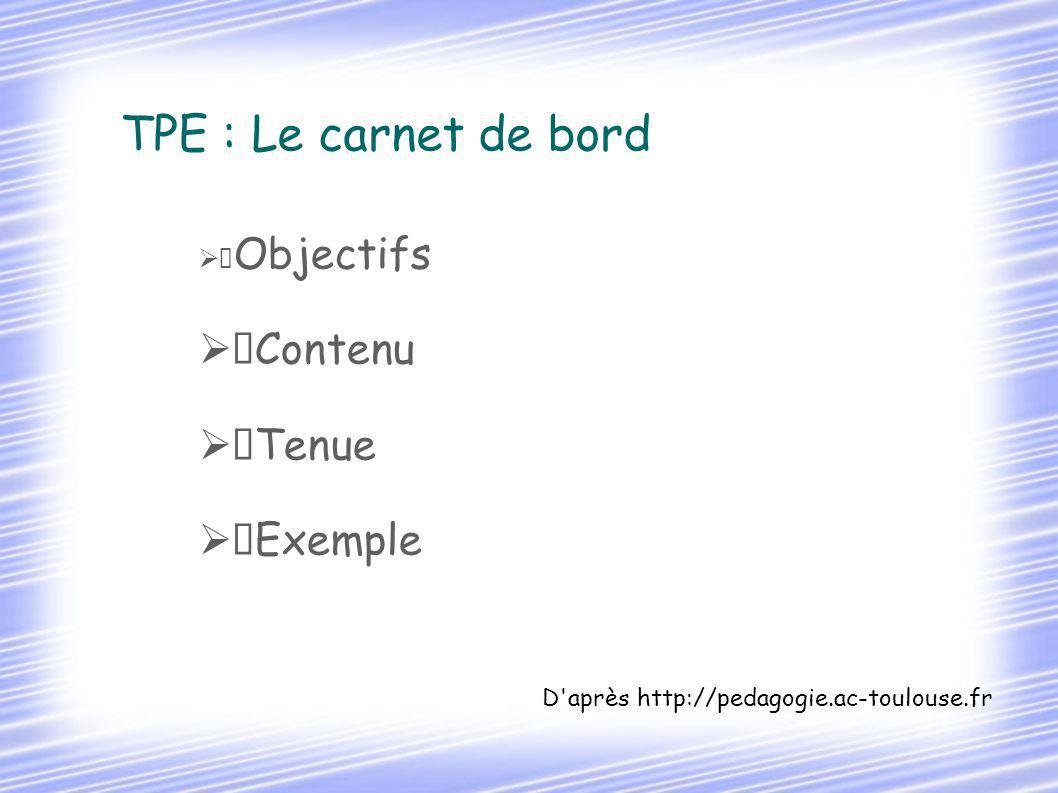TPE : Le carnet de bord Contenu Tenue Exemple Objectifs